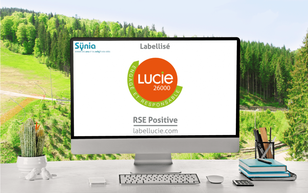 Synia ; environnement ; durable ; responsable ; doming ; impression ; etiquettes ; Lucie ; ISO 26000